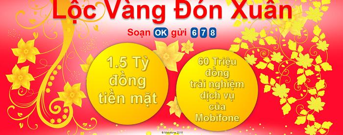 Cùng Lộc Vàng đón Xuân giải 1,5 tỷ đồng từ Mobifone
